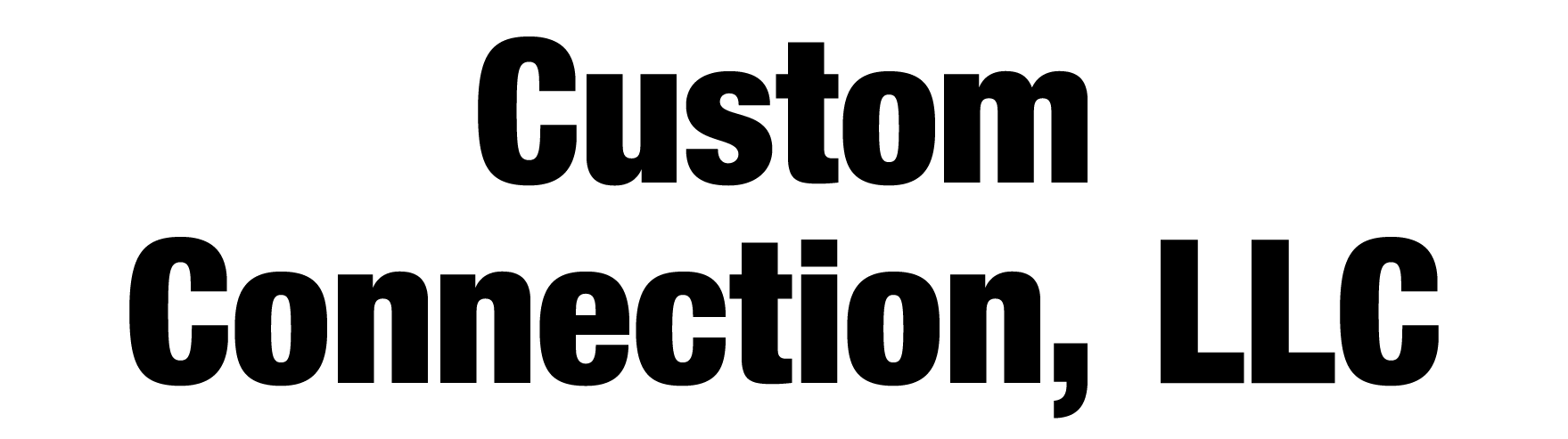 Custom Connection LLC